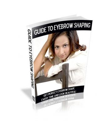 Guide For Eyebrow Shaping Ebook